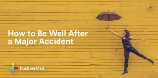 How to Be Well After a Major Accident