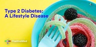 Type 2 Diabetes- A Lifestyle Disease.