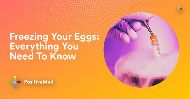 Freezing Your Eggs: Everything You Need To Know About It
