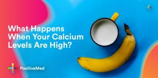 What Happens When Your Calcium Levels Are High