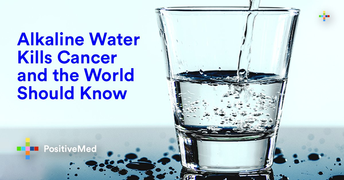 Alkaline Water Kills Cancer And The World Should Know