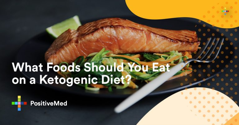 What Foods Should You Eat When You're Going on a Ketogenic Diet?