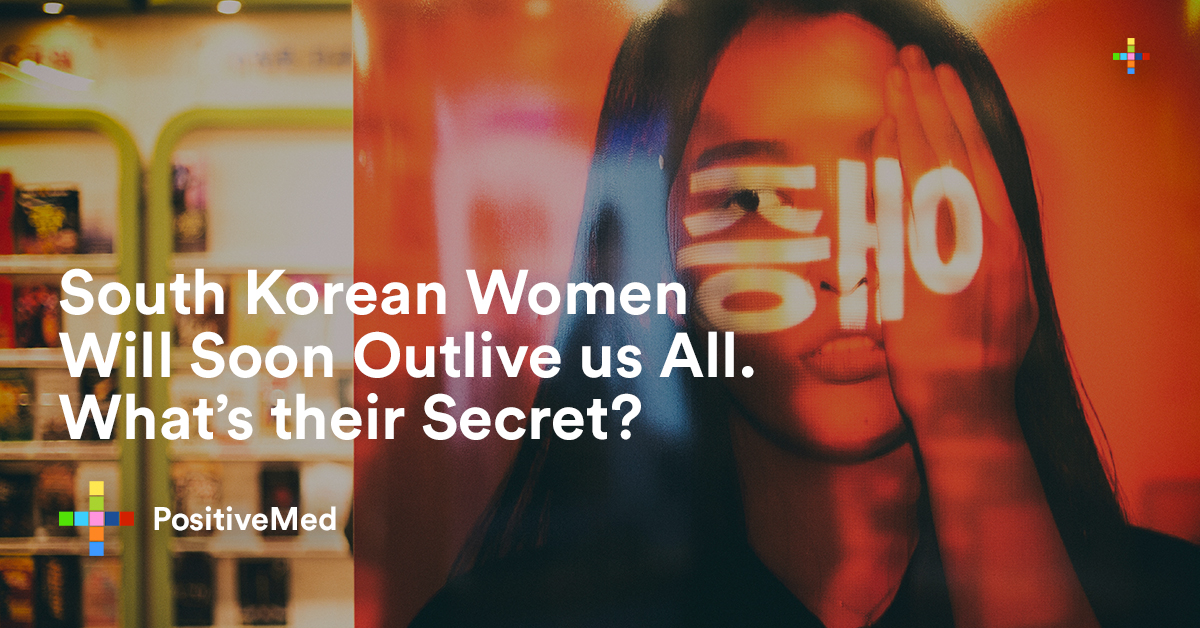 South Korean Women Will Soon Outlive us All. What's their Secret