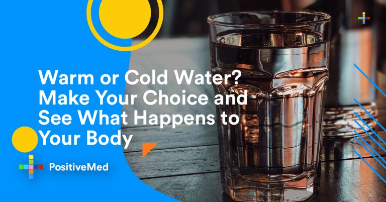 Warm or Cold Water? Make Your Choice and See What Happens to Your Body