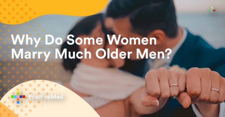 Why Do Some Women Marry Much Older Men?