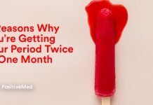 9 Reasons Why You're Getting Your Period Twice In One Month