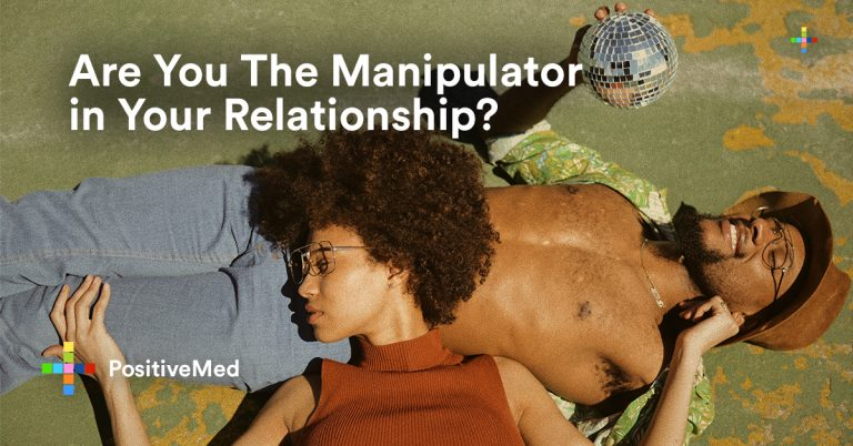 Are You The Manipulator in Your Relationship?