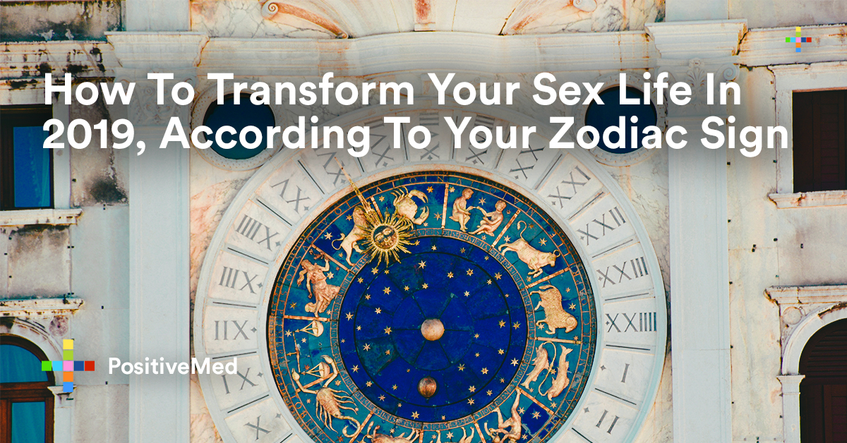 How To Transform Your Sex Life in 2019, According To Your Zodiac Sign