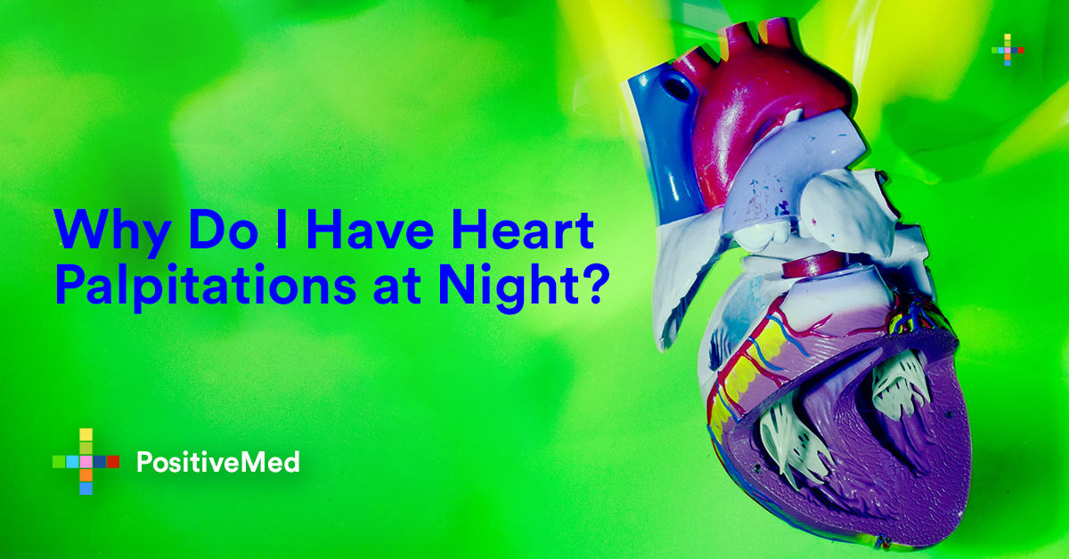 Why Do I have Heart Palpitation at Night