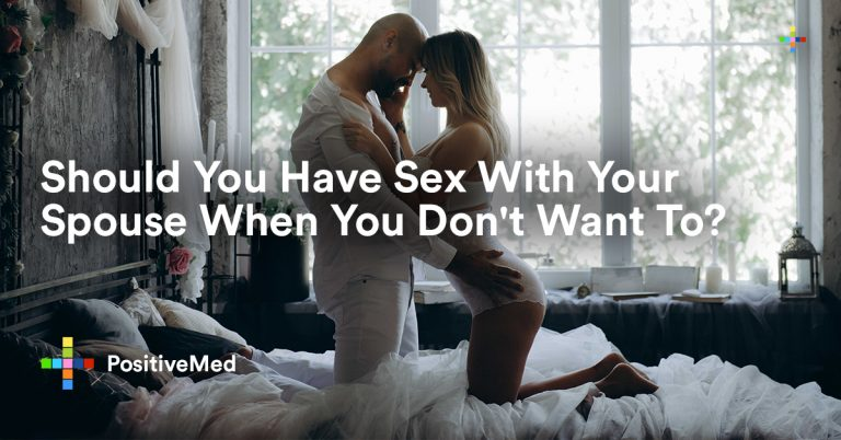 Should You Have Sex With Your Spouse When You Don't Want To?