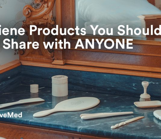 6 Hygiene Product You Should Never Share With ANYONE