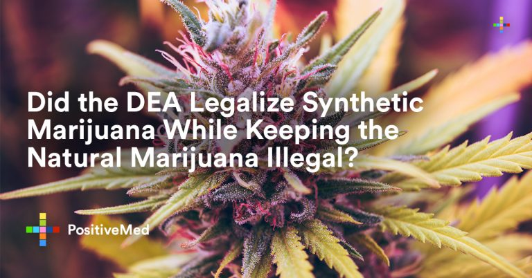 Did the DEA Legalize Synthetic Marijuana While Keeping the Natural Marijuana Illegal?
