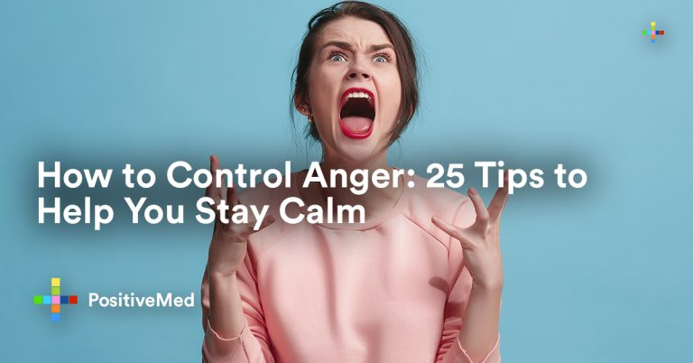 How to Control Anger: 25 Tips to Help You Stay Calm