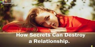 How Secrets Can Destroy a Relationship.