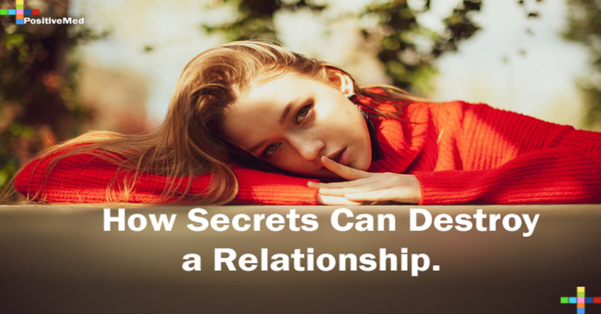 How Secrets Can Destroy a Relationship.