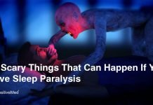 10 Scary Things That Can Happen If You Have Sleep Paralysis