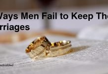 5 Ways Men Fail to Keep Their Marriages