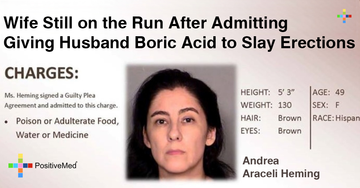 Wife Still on the Run After Admitting Giving Husband Boric Acid to Slay Erections