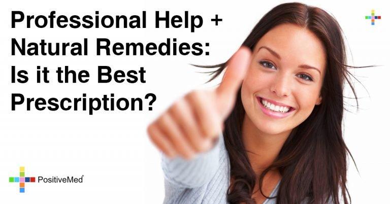 Professional Help + Natural Remedies: Is it the Best Prescription?