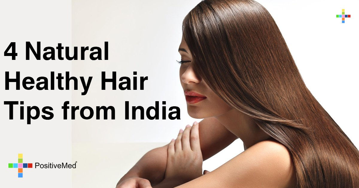 4 Natural Healthy Hair Tips from India