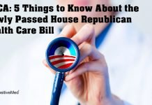 AHCA: 5 Things to Know About the Newly Passed House Republican Health Care Bill