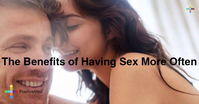 The Benefits of Having Sex More Often