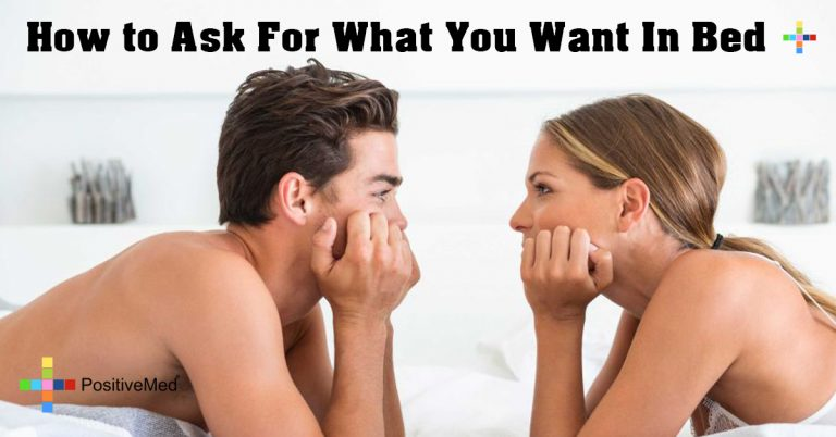 How to Ask For What You Want In Bed