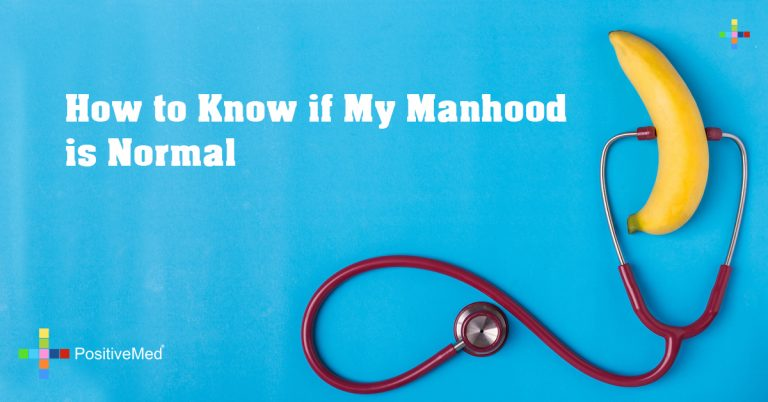 How to Know if My Manhood is Normal