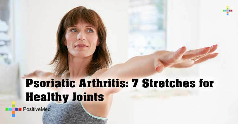Psoriatic Arthritis: 7 Stretches for Healthy Joints