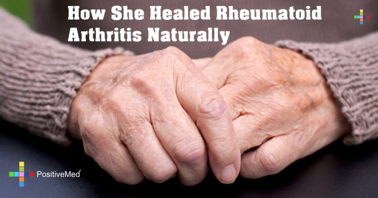 How She Healed Rheumatoid Arthritis Naturally