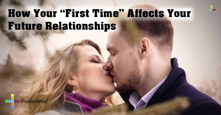"""How Your """"First Time"""" Affects Your Future Relationships"""