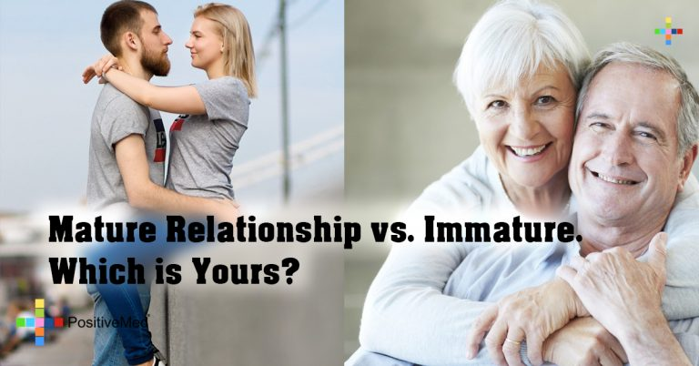 Mature Relationship vs. Immature. Which is Yours?