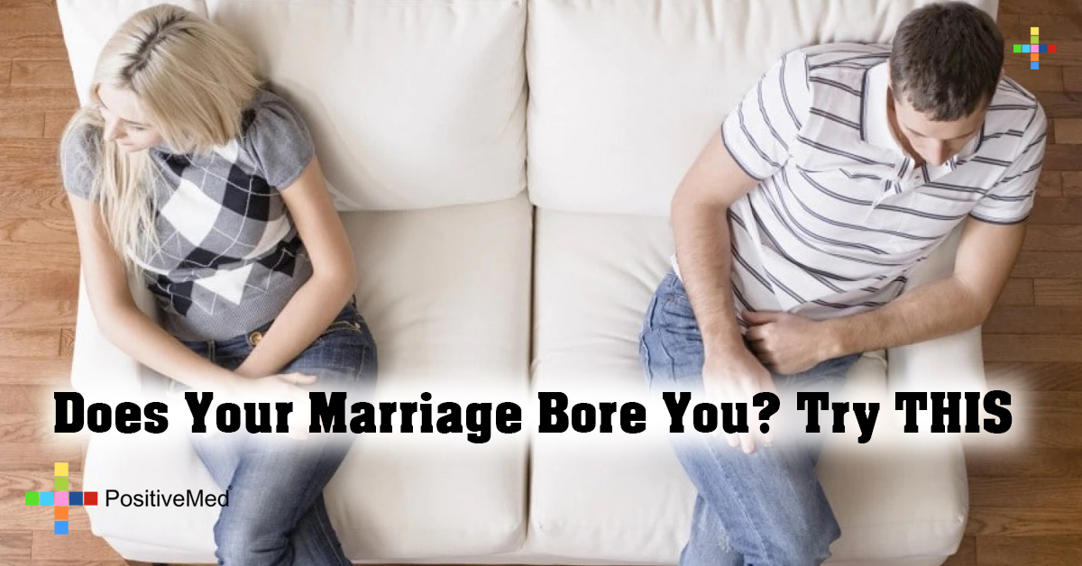 Does Your Marriage Bore You? Try THIS