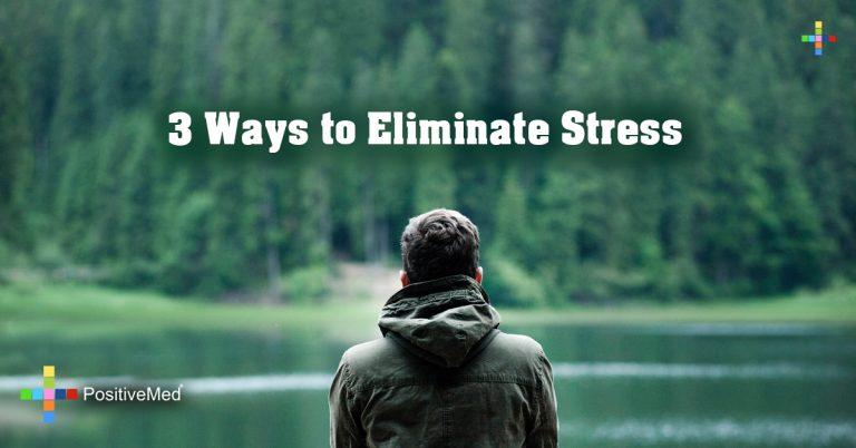 3 Ways to Eliminate Stress