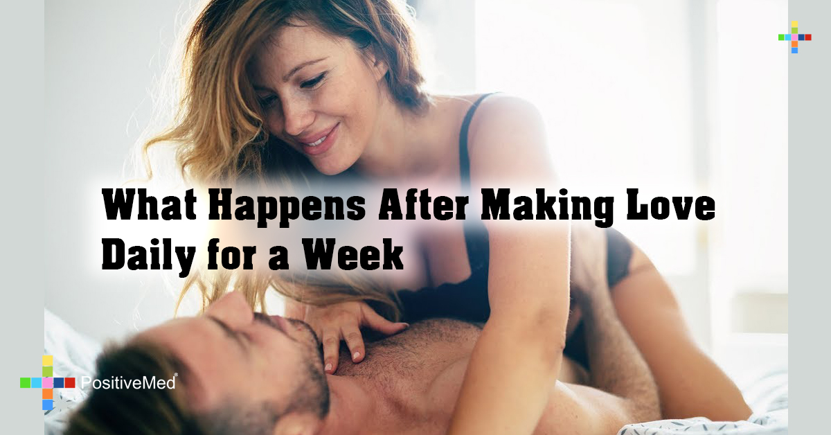 What Happens After Making Love Daily for a Week