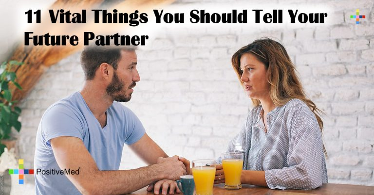 11 Vital Things You Should Tell Your Future Partner