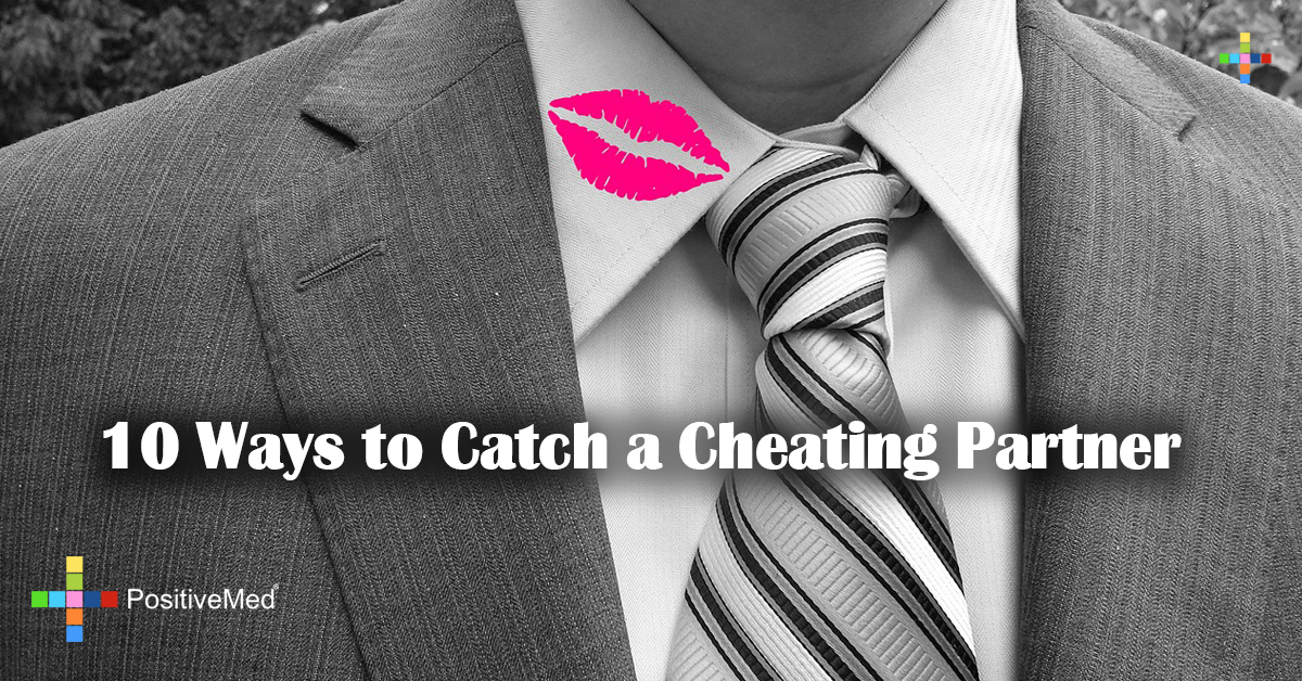 10 Ways to Catch a Cheating Partner