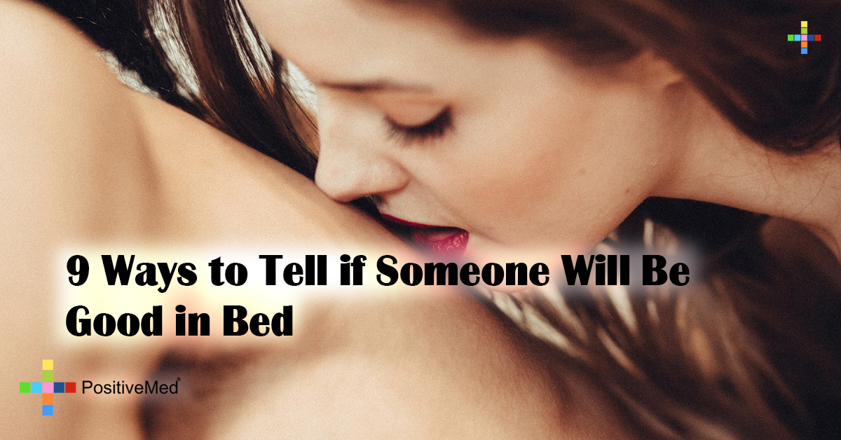 9 Ways to Tell if Someone Will Be Good in Bed