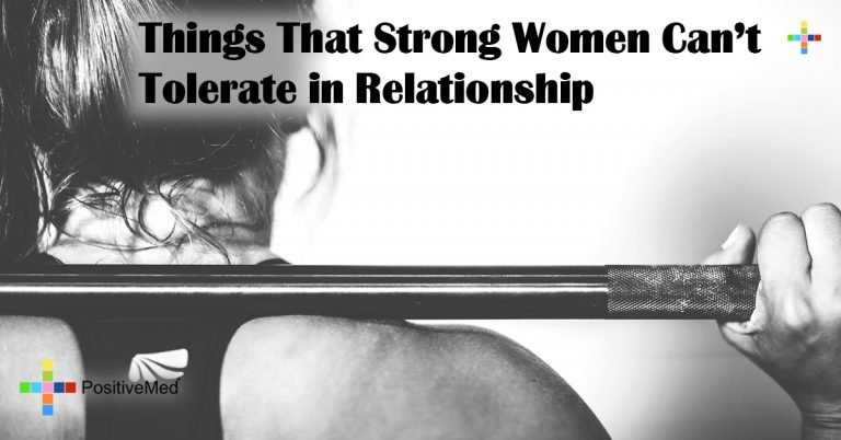Things That Strong Women Can't Tolerate in Relationship
