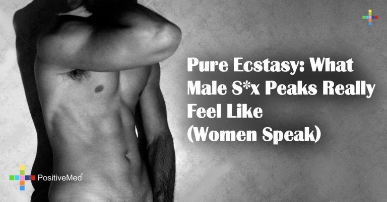 Pure Ecstasy: What Male S*x Peaks Really Feel Like (Women Speak)