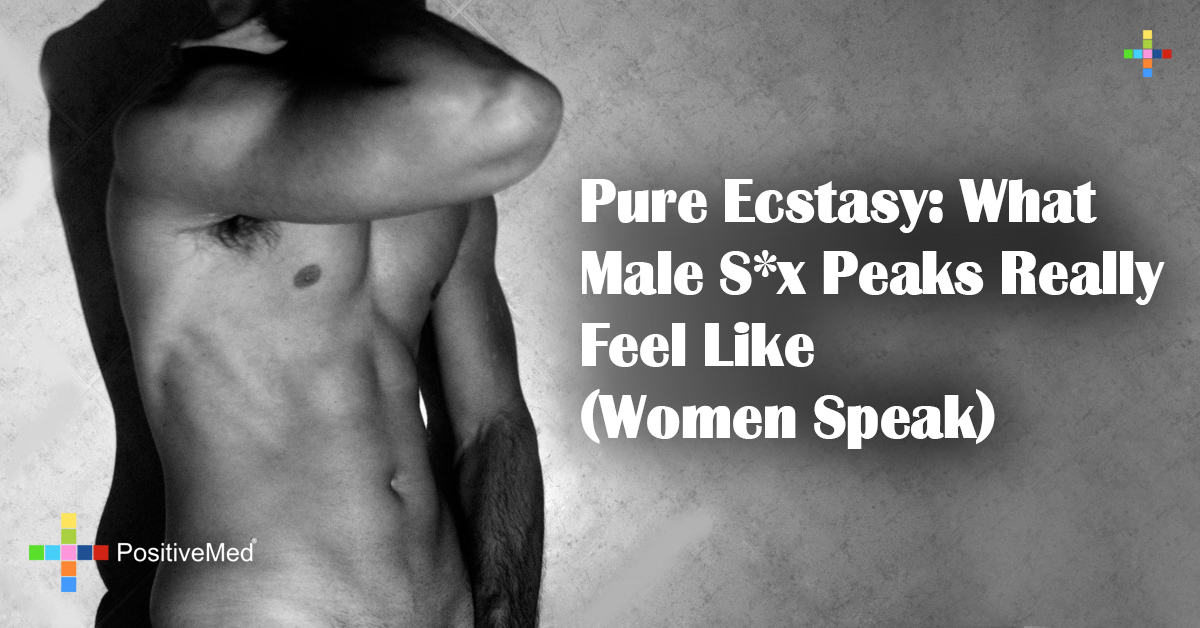 Pure Ecstasy: What Male S*x Peaks Really Feel Like (Women Speak)
