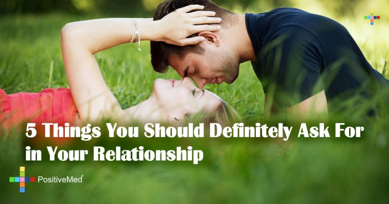 5 Things You Should Definitely Ask For in Your Relationship