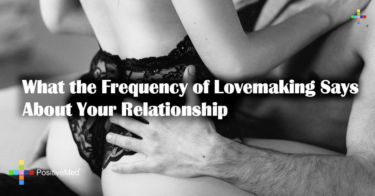 What the Frequency of Lovemaking Says About Your Relationship
