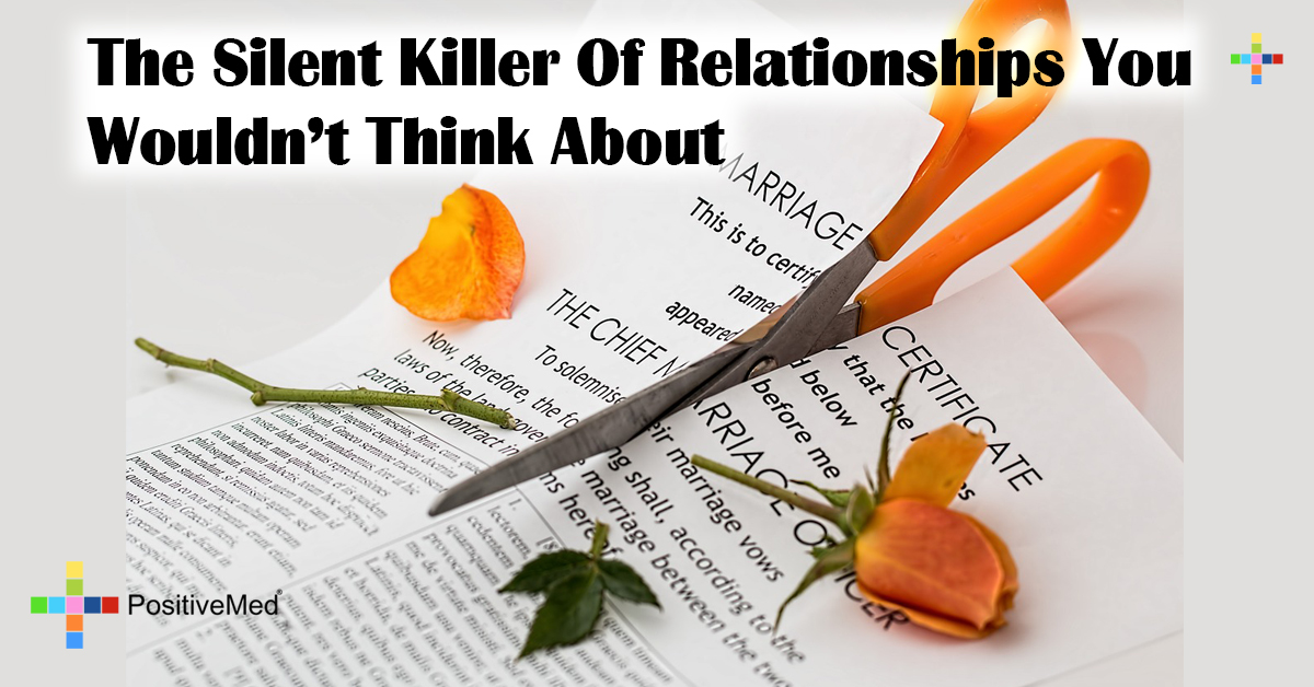 The Silent Killer Of Relationships You Wouldn't Think About