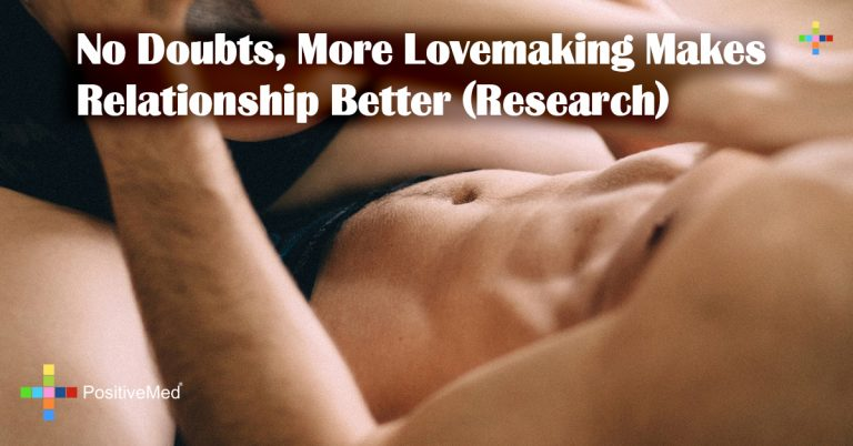 No Doubts, More Lovemaking Makes Relationship Better (Research)