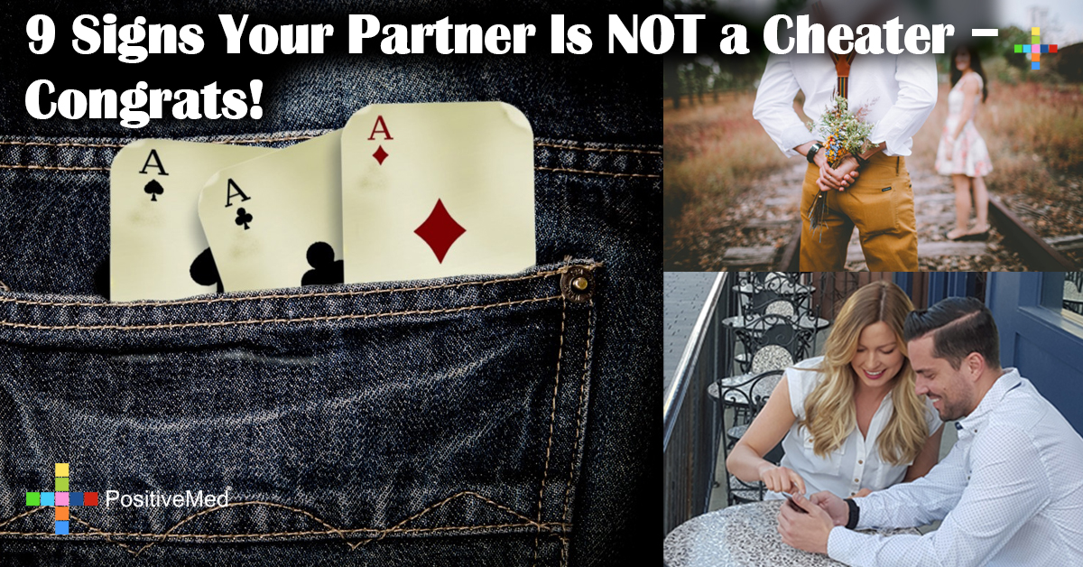 9 Signs Your Partner Is NOT a Cheater - Congrats!