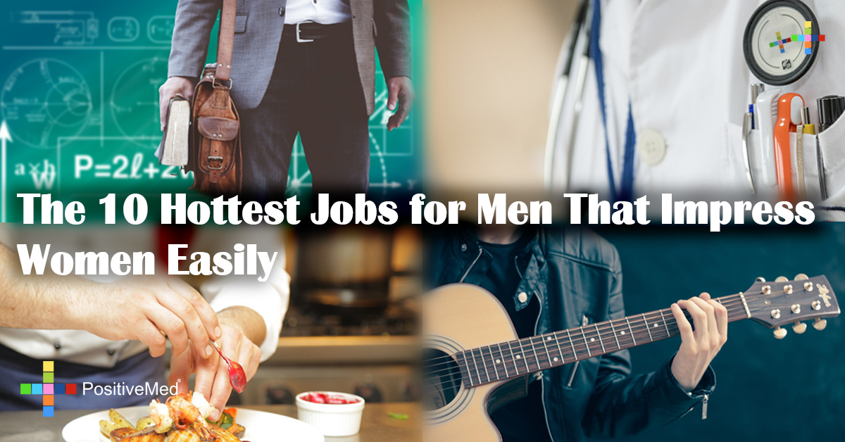 The 10 Hottest Jobs for Men That Impress Women Easily
