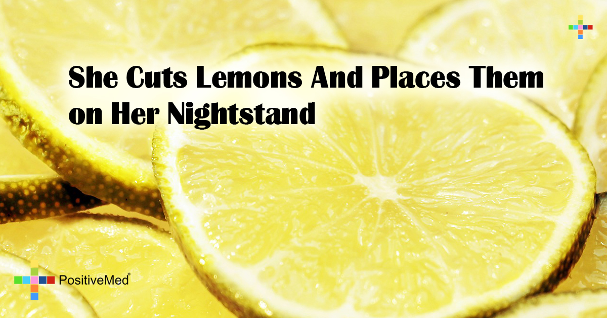 She Cuts Lemons And Places Them on Her Nightstand