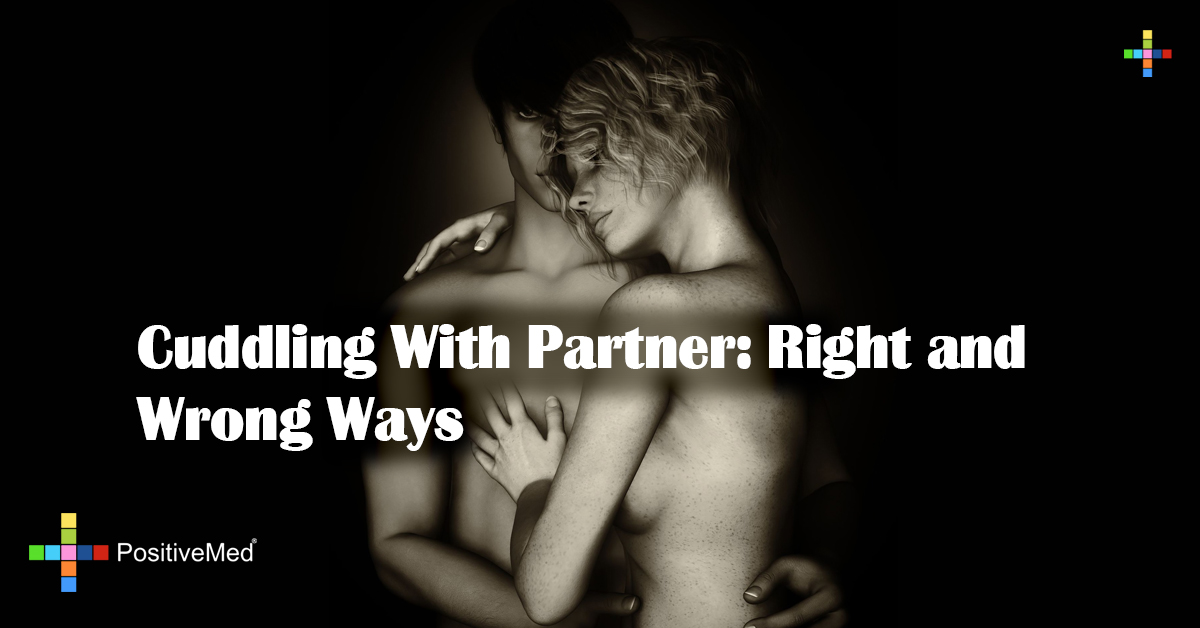 Cuddling With Partner: Right and Wrong Ways