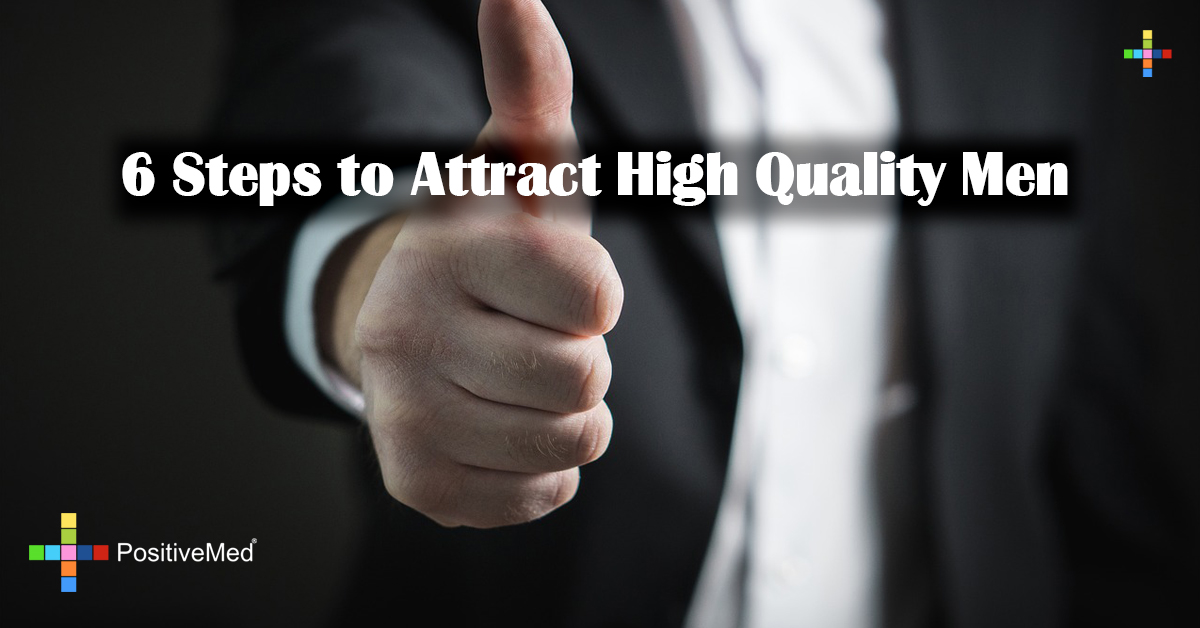 6 Steps to Attract High Quality Men